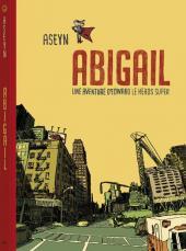 Abigail - une aventure d'Edward le héros super