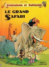 Boulouloum et Guiliguili (Les jungles perdues) -1a- Le grand Safari