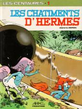 Les centaures (Desberg/Seron) -5- Les châtiments d'Hermès