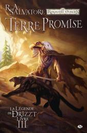 La légende de Drizzt -3- Terre promise