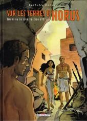 Sur les terres d'Horus -8- Imeni ou la résurrection d'Osiris