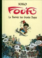 Foufi -6- La tournée des grands dupes