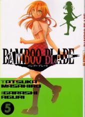 Bamboo blade -5- Tome 5