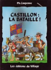 Tristan Queceluila (Les Aventures de) -5- Castillon : la bataille ! - Sire Tristan seigneur de l'entre-deux-mers