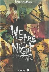 We are the night -1- 20h-01h