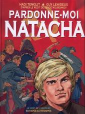 Pardonne-moi Natacha -1- Pardonne moi Natacha