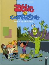 Zélie et compagnie -2- Bande de légumes
