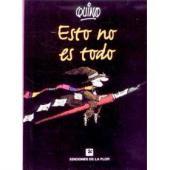 (AUT) Quino (en espagnol) - Esto no es todo