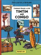Comment Hergé a créé... -1- Tintin au Congo