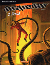 Apocalypse Mania -8- Arena