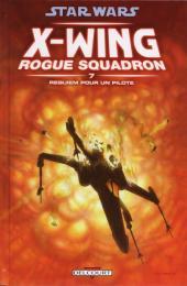 Star Wars - X-Wing Rogue Squadron (Delcourt) -7- Requiem pour un pilote