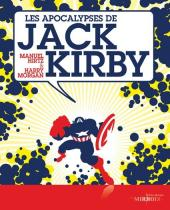 (DOC) La Bibliothèque des miroirs - BD -2- Les apocalypses de Jack Kirby