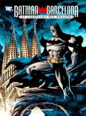 Batman (números únicos) - Batman: Barcelona, el caballero del dragón