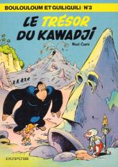 Boulouloum et Guiliguili (Les jungles perdues) -3- Le trésor du Kawadji