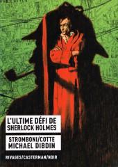 L'ultime Défi de Sherlock Holmes - L'ultime défi de Sherlock Holmes