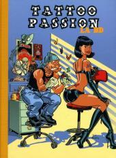 Tattoo passion - Tattoo passion la BD