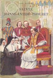 Belles histoires et belles vies -41- Sainte Jeanne-Antide Thouret