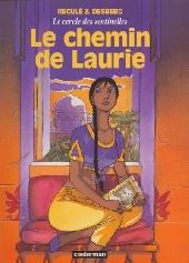 Le cercle des sentinelles -4- Le chemin de Laurie