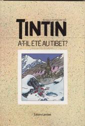 (AUT) Hergé -162- Tintin a-t-il été au Tibet ?