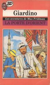 Max Fridman (Les aventures de) -2Poc- La Porte d'Orient