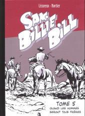 Sam Billie Bill -5'- Quand les hommes seront tous frères