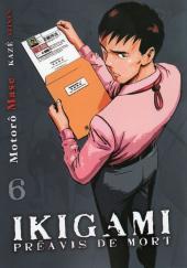 Ikigami - Préavis de mort -6- Permis de vivre - Révélations