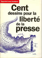 Cent dessins pour la liberté de la presse