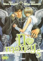 No Money -5- Tome 5