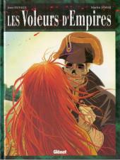 Les voleurs d'Empires -1- Les Voleurs d'Empires