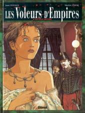 Les voleurs d'Empires -3- Un sale métier