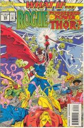 What If? vol.2 (1989) -66- What if... rogue possessed the power of thor?