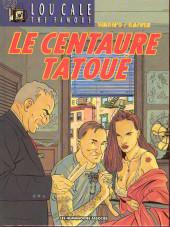 Lou Cale - The Famous -5- Le centaure tatoué
