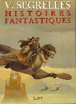 (AUT) Segrelles -2- Histoires fantastiques