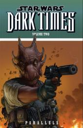 Star Wars: Dark Times (2006) -INT02- Dark times volume 2 - parallels