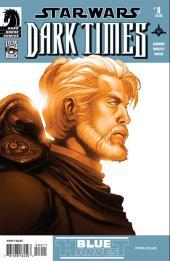 Star Wars: Dark Times (2006) -00- Blue harvest #0