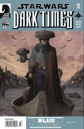 Star Wars: Dark Times (2006) -13- Blue harvest #1