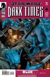 Star Wars: Dark Times (2006) -14- Blue harvest #2