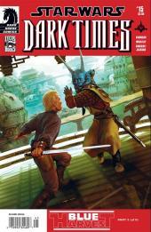 Star Wars: Dark Times (2006) -15- Blue harvest #3