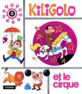 Kiligolo -2- Kiligolo et le cirque