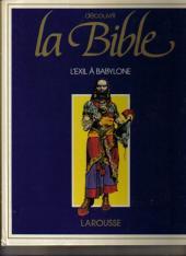 Découvrir la bible -5- L'exil à Babylone