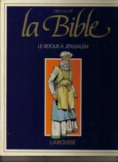 Découvrir la bible -6- Le retour à Jérusalem
