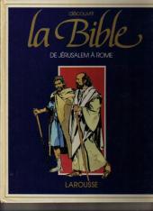 Découvrir la Bible -8- De Jérusalem à Rome