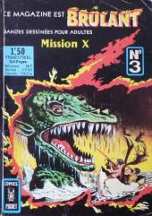 Brûlant (1re série) -3- Mission X