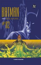 Batman : La saga de Ra's al Ghul -2- La Saga de Ra's al Ghul nº 02 (de 12)