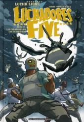 Luchadores Five -3- Les créatures du lac de cuir noir