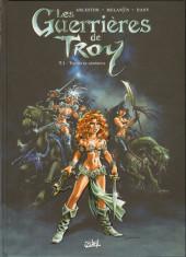 Les guerrières de Troy -1- Yquem le généreux