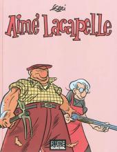 Aimé Lacapelle - Tome INT