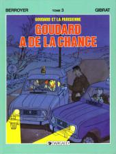 Goudard -5- Goudard a de la chance