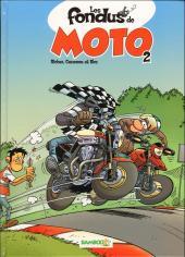 Les fondus de moto -2- Les fondus de moto 2