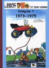 Marc Lebut et son voisin -Int07- Intégrale 7 : 1973-1975